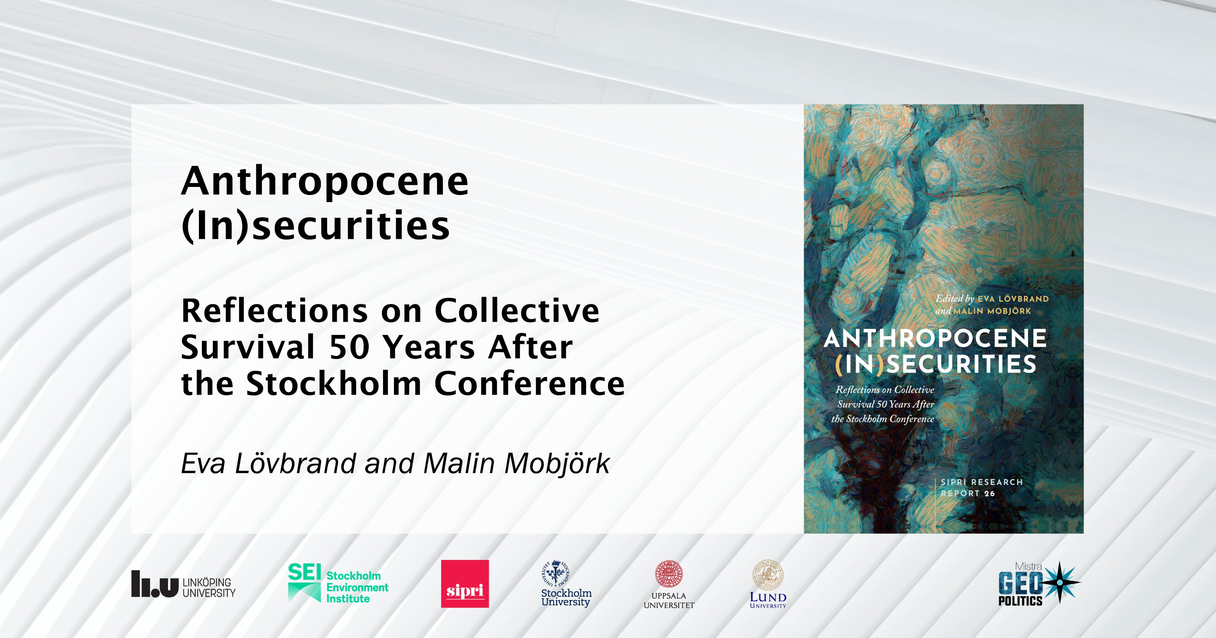 Anthropocene (In)securities: Reflections on Collective Survival 50 Years After the Stockholm Conference